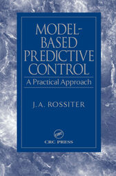 Model-Based Predictive Control by J.A. Rossiter