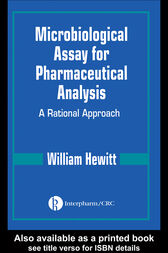 Microbiological Assay for Pharmaceutical Analysis by William Hewitt