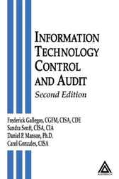 Information Technology Control and Audit, Second Edition by Sandra Senft