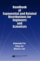 Handbook of Exponential and Related Distributions for Engineers and Scientists by Nabendu Pal