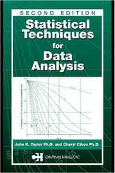 Statistical Techniques for Data Analysis, Second Edition by John K. Taylor