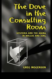 The Dove in the Consulting Room by Greg Mogenson