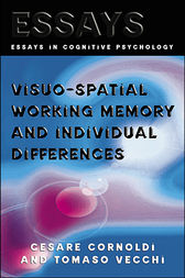 Visuo-spatial Working Memory and Individual Differences by Cesare Cornoldi
