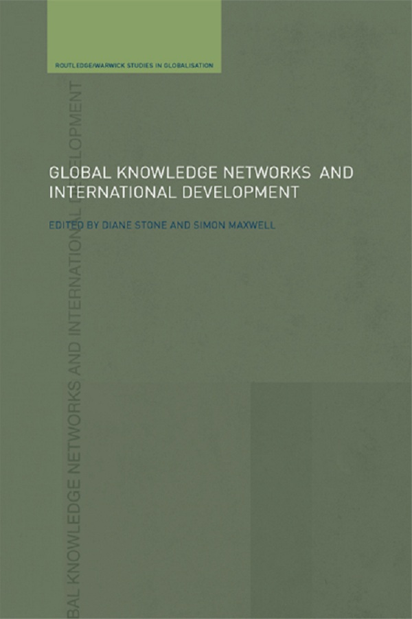 Download Ebook Global Knowledge Networks and International Development by Simon Maxwell Pdf