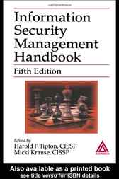 Information Security Management Handbook, Fifth Edition by Harold F. Tipton