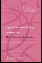 Applied Neuropsychology of Attention by Michel Leclercq