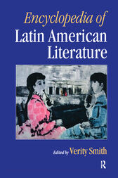 Encyclopedia of Latin American Literature by Verity Smith