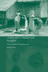 Living with Transition in Laos by Jonathan Rigg