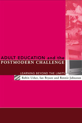 Adult Education and the Postmodern Challenge by Ian Bryant