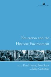 Education and the Historic Environment by Mike Corbishley