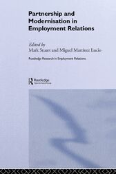 Partnership and Modernisation in Employment Relations by Miguel Martinez Lucio