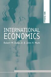 International Economics sixth edition by Robert M. Dunn