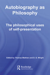 Autobiography as Philosophy by Thomas Mathien