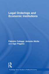 Legal Orderings and Economic Institutions by Fabrizio Cafaggi