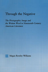 Through the Negative by Megan Williams