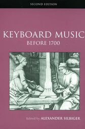 Keyboard Music Before 1700 by Alexander Silbiger