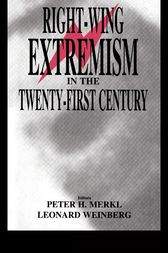 Right-wing Extremism in the Twenty-first Century by Peter Merkl
