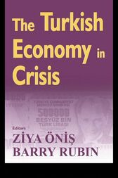 The Turkish Economy in Crisis by Ziya Onis