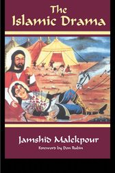 The Islamic Drama by Jamshid Malekpour