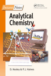 Instant Notes in Analytical Chemistry by David Kealey