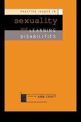 Practice Issues in Sexuality and Learning Disabilities by Ann Craft