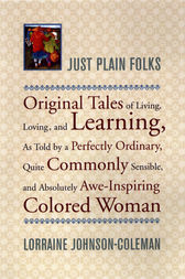 Just Plain Folks by Lorraine Johnson-Coleman