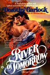 River of Tomorrow by Dorothy Garlock