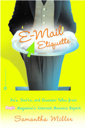 E-Mail Etiquette by Samantha Miller
