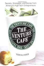 The Venture Caf? by Teresa Esser