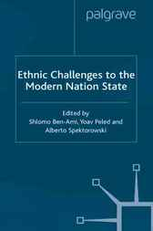 Ethnic Challenges to the Modern by Shlomo Ben-Ami