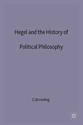Hegel and the History of Political Philosophy by Gary Browning