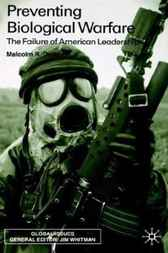 Preventing Biological Warfare by Malcolm Dando