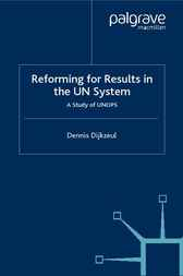 Reform for Result in the UN System by Dennis Dijkzeul