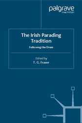 The Irish Parading Tradition by T.G. Fraser