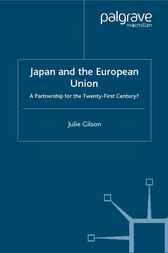 Japan and The European Union by Julie Gilson