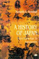 A History of Japan by Kenneth Henshall