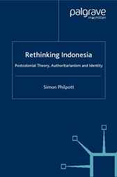 Rethinking Indonesia by Simon Philpott