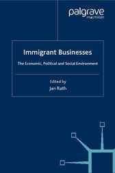 Immigrant Businesses by Jan Rath
