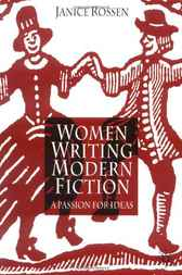 Women Writing Modern Fiction by Janice Rossen