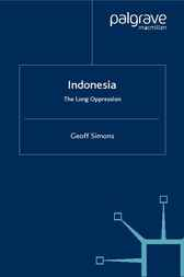 Indonesia: The Long Oppression by Geoff Simons