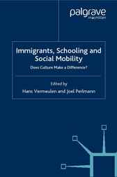 Immigrants, Schooling and Social Mobility by Hans Vermeulen