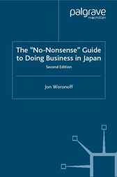 The 'No-Nonsense' Guide to Doing Business in Japan by Jon Woronoff