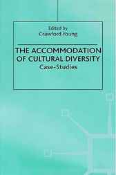 Accommodation of Cultural Diversity by Crawford Young
