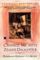 Change Me Into Zeus's Daughter by Barbara Robinette Moss