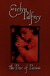 The Price of Passion by Evelyn Palfrey