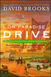 On Paradise Drive by David Brooks