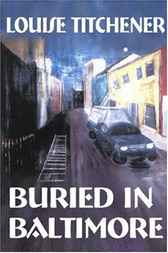Buried in Baltimore by Louise Titchener