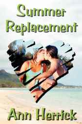 Summer Replacement by Ann Herrick