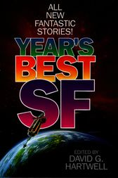 Year's Best SF by David G. Hartwell