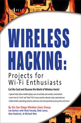 Wireless Hacking: Projects for Wi-Fi Enthusiasts by Lee Barken